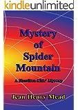 Mystery of Spider Mountain (Hamilton Kids' Mystery Series)