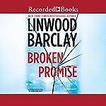 Broken Promise | Linwood Barclay