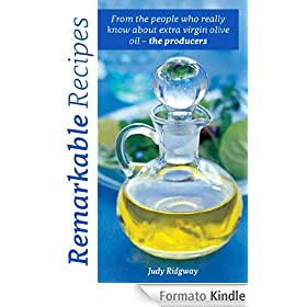 Remarkable Recipes: From the people who really know about extra virgin olive oil - the producers (The Olive Oil Quintet Book 1) (English Edition)