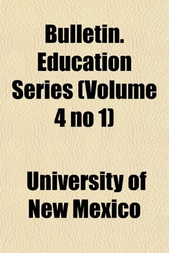 Bulletin. Education Series (Volume 4 no 1)