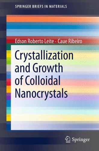 Crystallization and Growth of Colloidal Nanocrystals (SpringerBriefs in Materials)