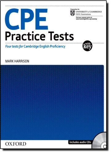 CPE Practice Tests:: Certificate of Proficiency in English Practice Tests: Four Tests for Cambridge English Proficiency With Key Pack