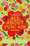 All About Pumpkin: The Diaries of Bluebell Gadsby (Diaries of Bluebell Gadsby 3)