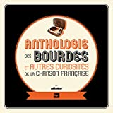 """Afficher """"Anthologie des bourdes et autres curiosités de la chanson française"""""""
