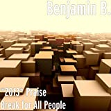 *2013* Praise Break for All People
