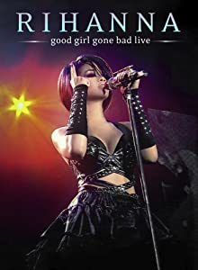 Rihanna;Good Girl Gone Bad [Import]