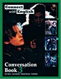 img - for Connect With English Conversation Book 3 (Bk. 3) book / textbook / text book