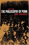 The Philosophy of Punk: More Than Noi...