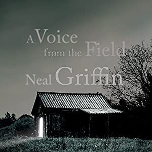 A Voice from the Field Audiobook