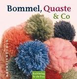 Image de Bommel, Quaste & Co. Kreativbuch