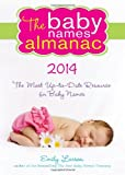 The 2014 Baby Names Almanac