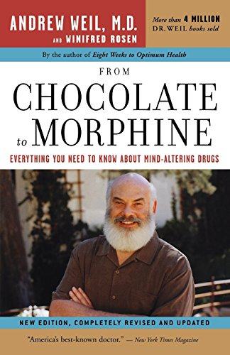 From Chocolate to Morphine: Everything You Need to Know About Mind-Altering Drugs (Living Healthy With Chocolate compare prices)
