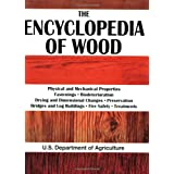 The Encyclopedia of Wood ~ U.S. Department of...