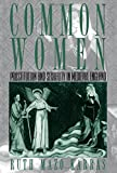 img - for Common Women: Prostitution and Sexuality in Medieval England (Studies in the History of Sexuality) by Ruth Mazo Karras (1998-04-23) book / textbook / text book