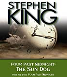 Stephen King Four Past Midnight: The Sun Dog