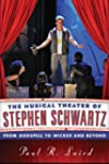 The Musical Theater of Stephen Schwar...
