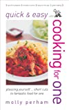 Cooking for One (Quick and Easy)