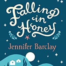Falling in Honey: Life and Love on a Greek Island (       UNABRIDGED) by Jennifer Barclay Narrated by Lucy Price-Lewis