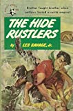img - for The Hide Rustlers book / textbook / text book