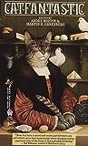 Catfantastic: Nine Lives and Fifteen Tales