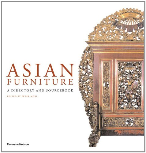 Asian Furniture: A Directory and Sourcebook
