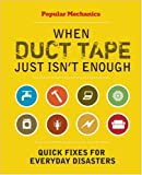 Popular Mechanics When Duct Tape Just Isn