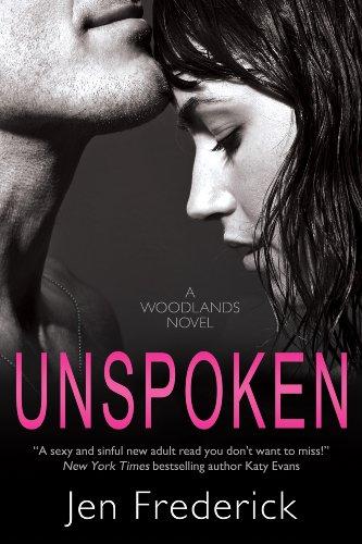 Unspoken (The Woodlands) by Jen Frederick