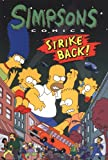 Simpsons Comics: Strike Back v. 4 (Simpsons Comics)