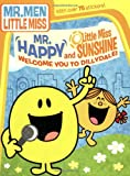 img - for Mr. Happy and Little Miss Sunshine Welcome You to Dillydale! (The Mr. Men Show) book / textbook / text book