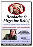 Headache and Migraine Relief