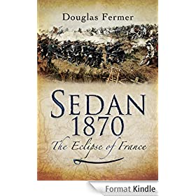 Sedan 1870: The Eclipse of France