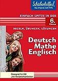 Deutsch, Mathe, Englisch in der 6. Klasse: Schülerhilfe - Einfach spitze
