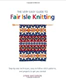 The Very Easy Guide to Fair Isle