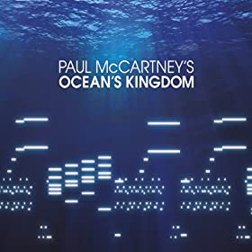McCartney: Movement 1: Ocean's Kingdom