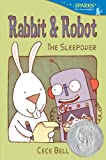 Rabbit and Robot: The Sleepover (Candlewick Sparks)