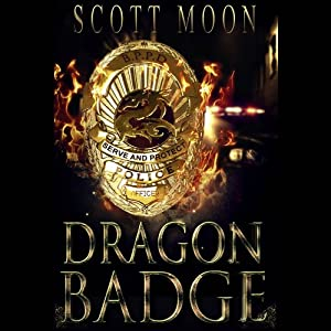 Dragon Badge: The Lost Dragonslayer Trilogy, Book 1 | [Scott Moon]