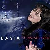 It's That Girl Again ~ Basia