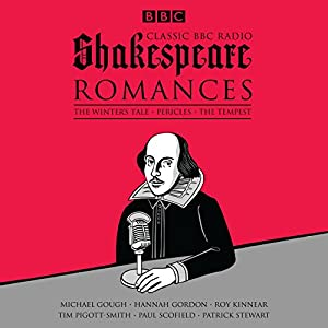 Classic BBC Radio Shakespeare: Romances Radio/TV Program