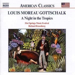 LOUIS MOREAU GOTTSCHALK:A Night in the Tropics