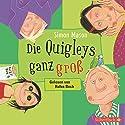 Die Quigleys ganz groß Hörbuch von Simon Mason Gesprochen von: Rufus Beck