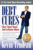 "Debt Cures ""They"" Don't Want You to Know About"