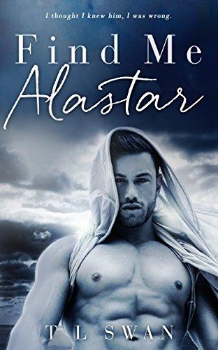 T L Swan - Find Me Alastar