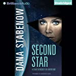 Second Star: Star Svensdotter, Book 1 (       UNABRIDGED) by Dana Stabenow Narrated by Marguerite Gavin