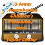 75 Songs Remembering Children's Favourites and Junior Choice