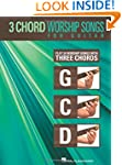 3-Chord Worship Songs for Guitar: Pla...