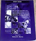 img - for Managerial Economics: Applications, Strategy, and Tactics (Study Guide) book / textbook / text book
