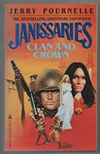 Janissaries Clan and Crown by Jerry Pournelle
