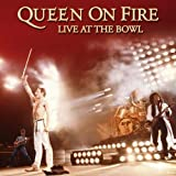 Queen On Fire - Live At The Bowl By Queen (2004-10-25)
