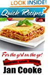 Easy Recipes for the Girl on the Go:...