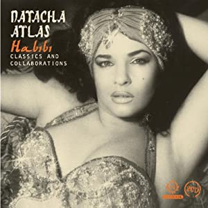Habibi: Classics & Collaborations